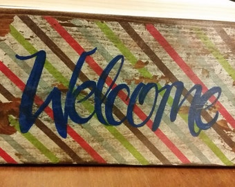 Wooden Striped Welcome sign