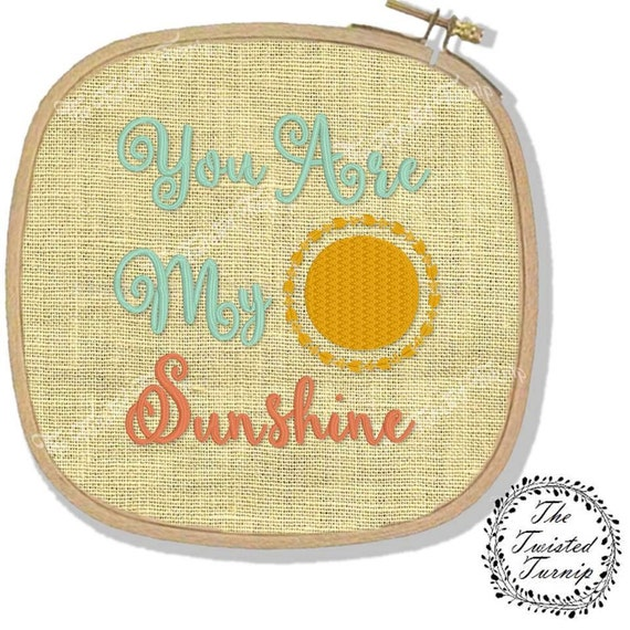 Machine Embroidery Design You Are My Sunshine Wall Art Hoop Art Original Design File Instant Download 4x4 Hoop