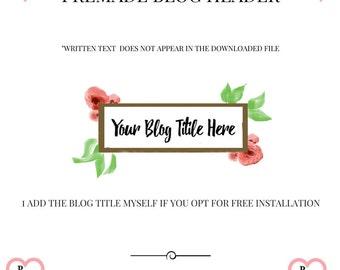 Watercolor blog header, Floral blog header, Blog logo graphics, Flowers blog header, Blog logo, Blog header, Premade blog header