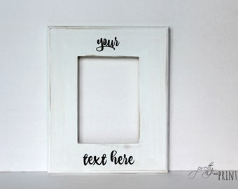 Custom Hand Lettered Photo Frame