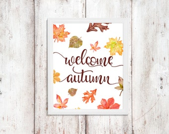 Welcome Autumn - Fall Quote - Seasonal Decor - Instant Download - Word Art - Leaves Art - Digital Artwork - Printable Quote - Fall Print