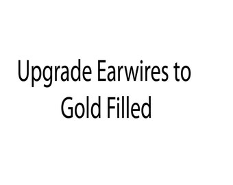 Upgrade any dangle earrings to gold filled earwires