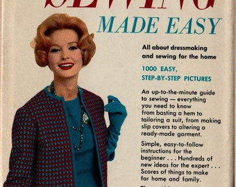Sewing Made Easy New Revised Edition - Mary Lynch and Dorothy Sara - 1955 - Vintage Book
