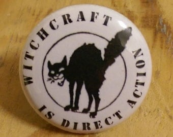 Witchcraft is Direct Action pinback button
