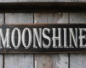 Primitive Wood Sign Moonshine Cabin Rustic Man Cave Bar Decor Hippie Biker Liquor Patio Biker Outlaw Southern Garage Dude Cave She Cave