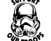 Support our troops, starwars, storm trooper, military, decal, car decal, wall decal, cup decal
