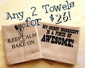 Any 2 towels for 26US bucks. Silk screened cotton dish towel.