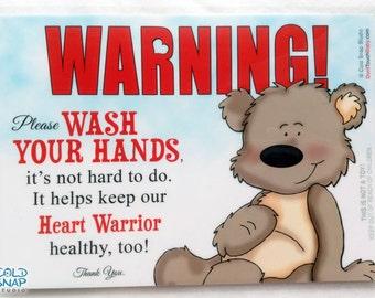 CHD Wash Your Hands Home Sign for Heart Warrior Households, Wash Your Hands 5x7 Sign for Home, Kitchen, Bathroom - Teddy Bear