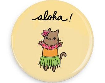 Aloha Hawaii Cat Magnet Cute Hawaiian Gift Mirror or Pinback Button Cute Pin