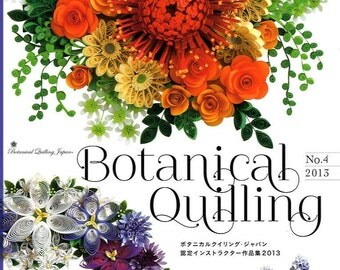BOTANICAL QUILLING Vol 4 2013- Instructers Works