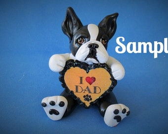 Boston Terrier Dog Sculpture love DAD OOAK Clay art by Sallys Bits of Clay