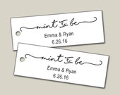 Personalized Tags, Custom Tags, Mint To Be Tags, Personalized Tags, Wedding Tags, Product Tags, Gift Tags, Personalized Tags - Set of 25