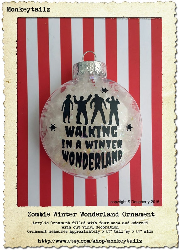 ZOMBIE Walking DEAD in a Winter Wonderland Christmas Ornament