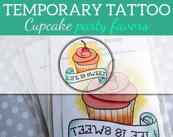 Sweet 16 Party Favors - Life Is Sweet Cupcake Party Favors - Temporary Tattoos - Set of 6