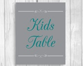Custom Printable 8x10 Reserved Children's Table Wedding Sign - Gray and Teal - Instant Digital Download RESERVED FOR STACI