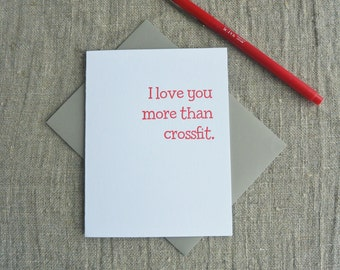 Letterpress Greeting Card - Love Card - Love You More - Crossfit - LVM-131