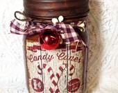 Jar Candle, Candy Cane, Mason Jar,  Primitive Grungy Mason Jar,  Strawberry, Fresh peppermint, vanilla, Moeggenborg Sugar Bush