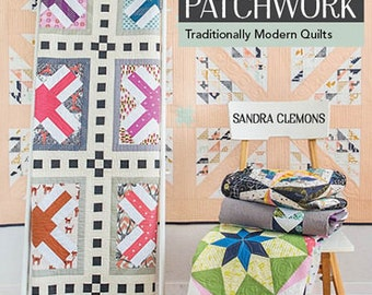SALE Scrap Patchwork Quilt Book Traditionally Modern Quilts by Sandra Clemons