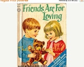 Valentines Day Sale 1968 Friends Are For Loving Childrens Book, Rand McNally, by Mary Alice Jones, Illustrations by Dorothy Grider