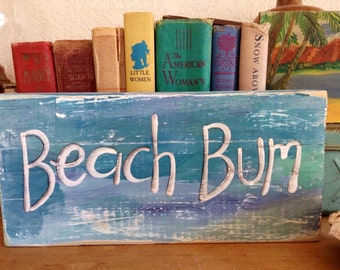 NEW Design Beach Bum Shelf Sitter Summer Vintage inspired Sign Blue Aqua Gray  WoodRUSTIC and Primitive Beach Surfer Girl Reclaimed