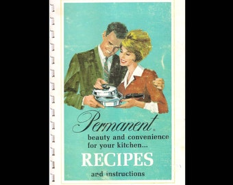 Permanent Beauty and Convenience for Your Kitchen Recipes - Vintage Recipe Book c. 1969