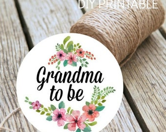 Baby Shower Grandma To Be Instant Download DIY Printable Badge Digital Print At Home Baby Shower Decoration