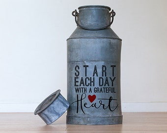Farmhouse Decorations, Inspirational Vinyl Wall Decal Words Quote, Start Each Day With a Grateful Heart Decal, Milk can Decal stickers