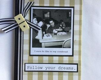 Follow Your Dreams blank journal