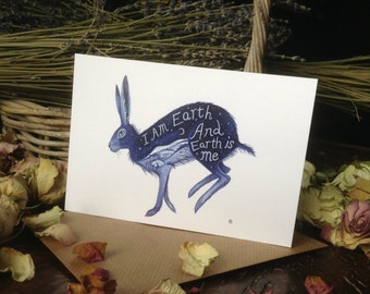I am Earth and Earth is me.  Professionally printed Hare Greeting Card with Envelope