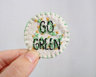 SALE - Go Green Sew on Patch Hand Embroidered Ecology