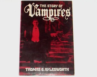 1970s Vampire book / 70s horror book / The Story of Vampires Book