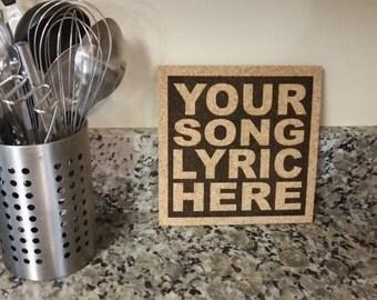 Custom Song Lyric Cork Art - Cork Wall Art Trivet - Custom Quote - Wedding or Anniversary Gift - Baby Shower Gift - Hostess Gift