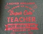 Teacher super cute gift appreciation day tee vinyl glitter heat press transfer tshirt shirt funny saying