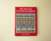 RESERVED - Knitting Book: The Fair Isle Knitting Handbook By Alice Starmore - Patterns, Techniques, Pattern Library, Modern Variations