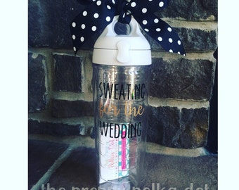 Sweating For The Wedding Tervis Water Bottle