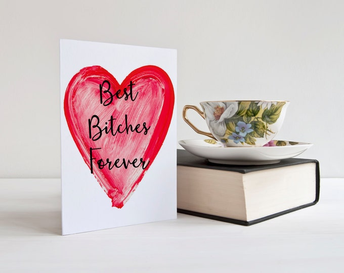 Featured listing image: Best Bitches Forever Card - BBF - best friends - friend card