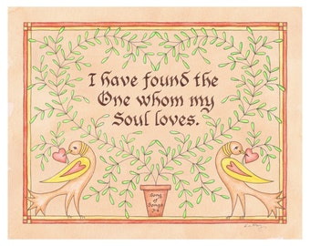 Historic I Have Found the One whom my Soul Loves Song of Solomon Fraktur 8 x 10