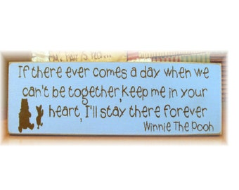 If there ever comes a day... Winnie the Pooh quote wood sign NEW