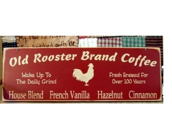 Old Rooster Brand Coffee primitive wood sign