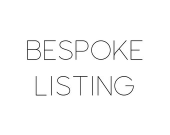 Bespoke Listing for Clark