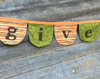 GIVE THANKS thanksgiving banner, bunting, thanksgiving decor