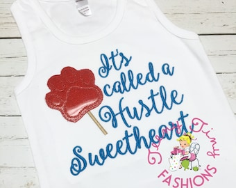 It's called a hustle sweetheart ~ Zootopia shirt ~ Sweetheart Shirt ~ Funny Shirt ~ Zoo Shirt ~ Pawsicle Shirt ~ Popsicle Shirt