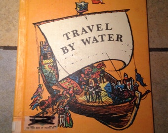 1969 The True Book of Travel by Water Children's Book