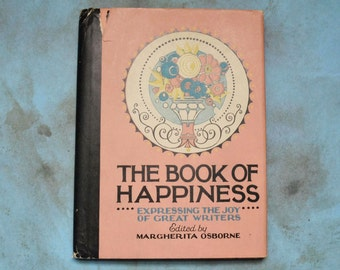 Vintage 1928 The Book of Happiness Margherita Osborne P.F. Volland HC DJ