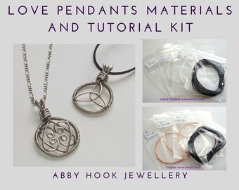Love Pendants Materials and tutorial kit - Wire pendant jewelry kit
