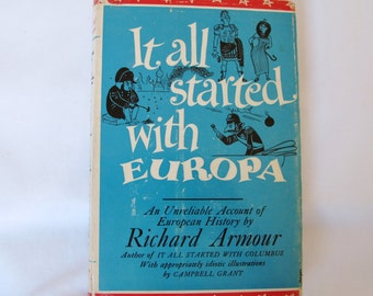 1956 It All Started With Europa Richard Armour Campbell Grant Illustrator 1950s Humor History Satire Historic Characters Teacher Gift