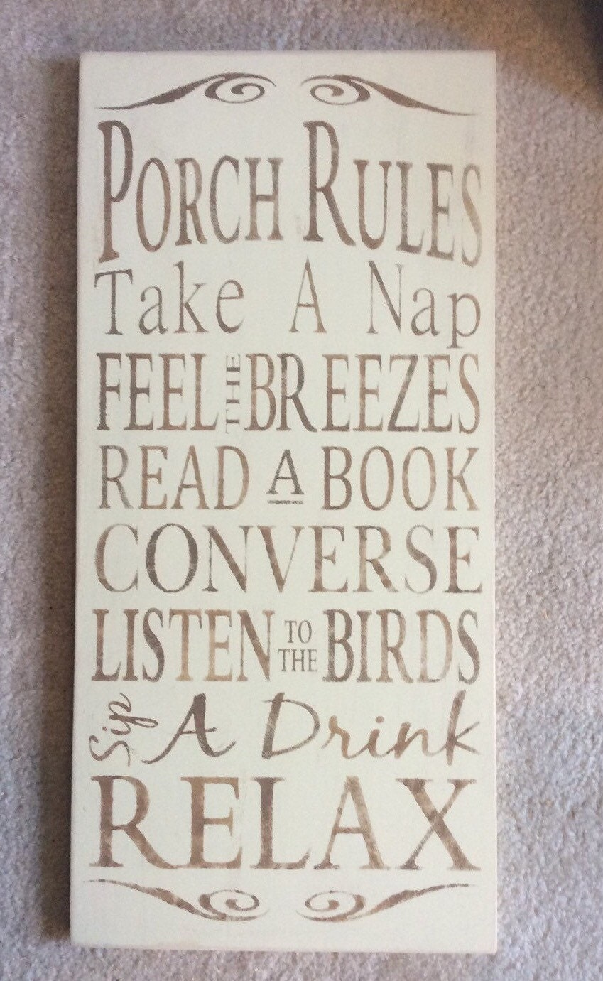 Porch Rules Porch Rules Sign Porch Sign Porch Decor. Allergy Signs Of Stroke. Third Logo. Silo Murals. Coated Tongue Signs. Union Jack Murals. Entryway Murals. Muralist Murals. Current Event Banners