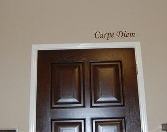 Carpe Diem decal - Carpe Diem - Over the door decal - door decal - inspirational decal - seize the day decal - vinyl wall decal