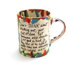 Andy Warhol Art Quote - artist mug - gift for painter - ooak - handmade mug for artist - limited edition - on sale