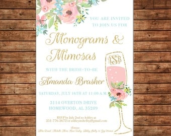 Monograms and Mimosas Champagne Floral Watercolor Flowers Bridal Wedding Tea Shower Party Invitation - DIGITAL FILE